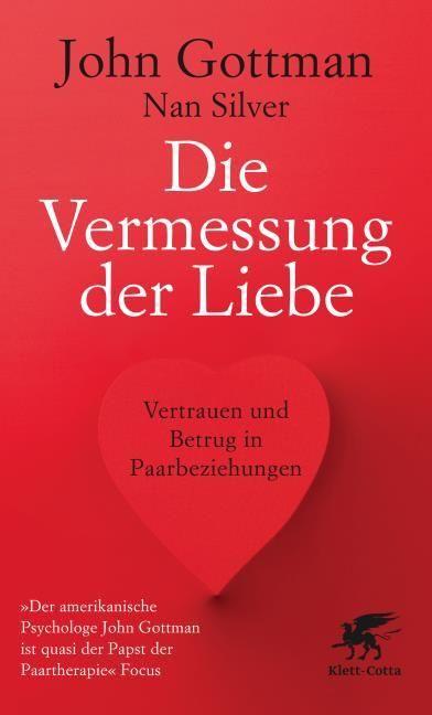 Gottman, John/Silver, Nan: Die Vermessung der Liebe