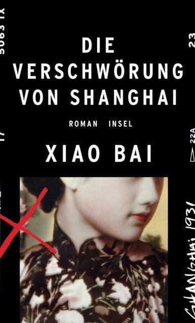 Bai, Xiao: Die Verschwörung von Shanghai