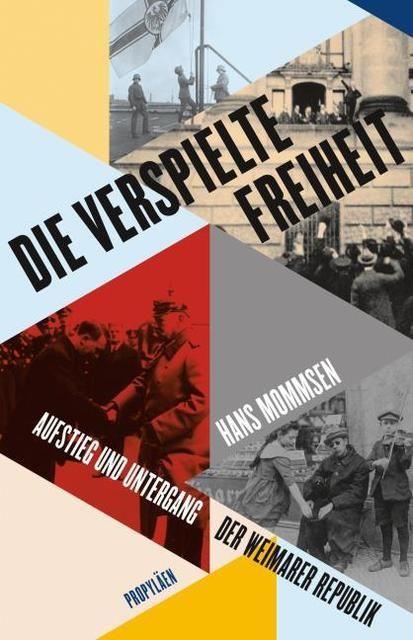 Mommsen, Hans: Die verspielte Freiheit