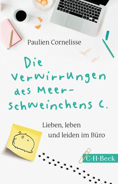 Cornelisse, Paulien: Die Verwirrung des Meerschweinchens