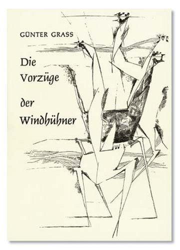 Grass, Günter: Die Vorzüge der Windhühner