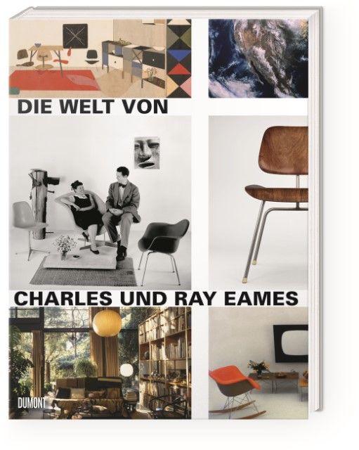 : Die Welt von Charles und Ray Eames