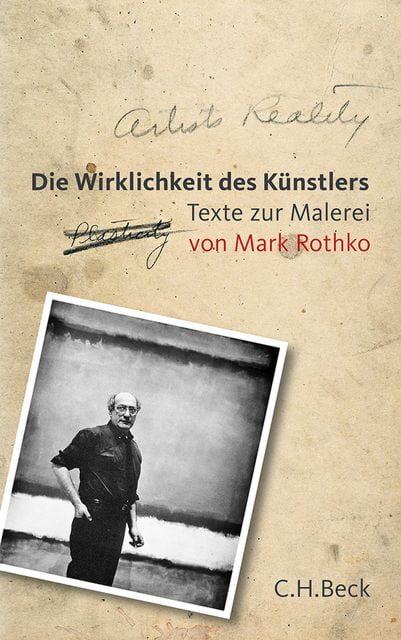 Rothko, Mark: Die Wirklichkeit des Künstlers