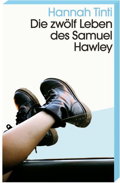 Tinti, Hannah: Die zwölf Leben des Samuel Hawley