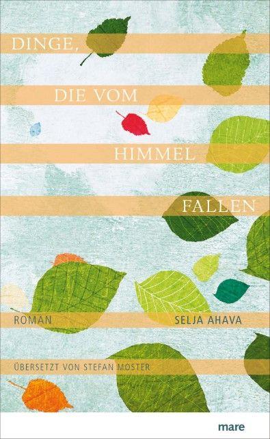 Ahava, Selja: Dinge, die vom Himmel fallen