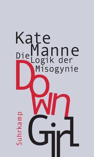 Manne, Kate: Down Girl