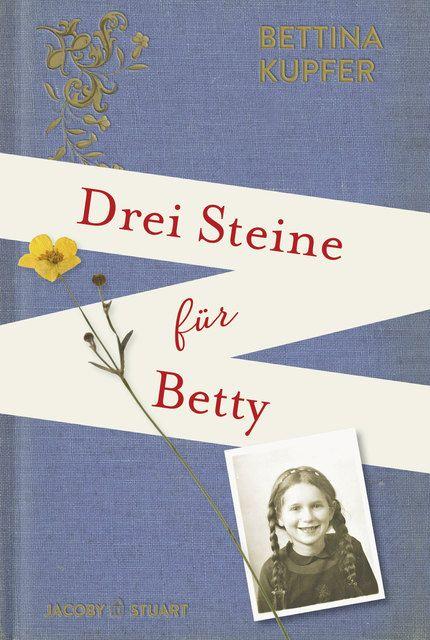 Kupfer, Bettina: Drei Steine für Betty