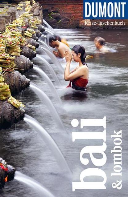 Dusik, Roland: DuMont Reise-Taschenbuch Reiseführer Bali & Lombok