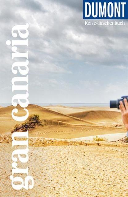 Gawin, Izabella: DuMont Reise-Taschenbuch Reiseführer Gran Canaria