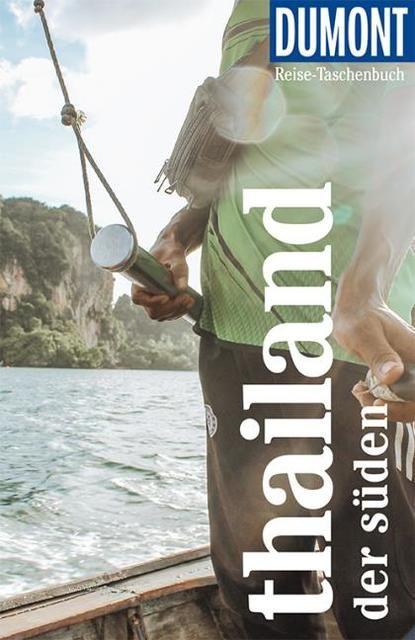 Möbius, Michael/Ster, Annette: DuMont Reise-Taschenbuch Reiseführer Thailand Der Süden
