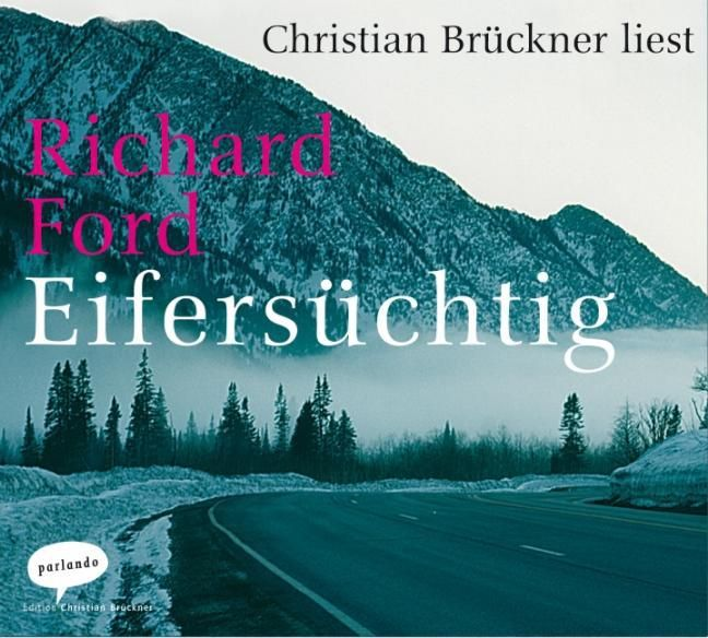 Ford, Richard: Eifersüchtig