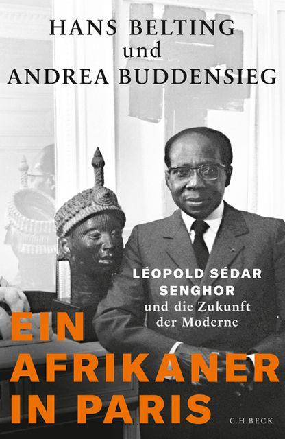 Belting, Hans/Buddensieg, Andrea: Ein Afrikaner in Paris