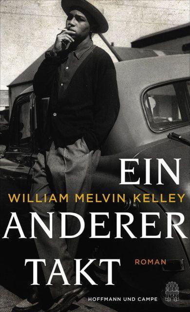 Kelley, William Melvin: Ein anderer Takt