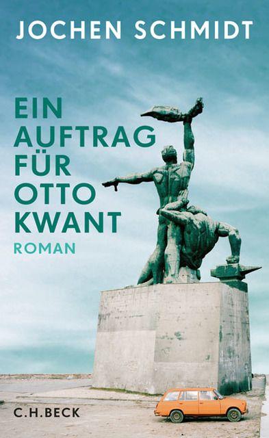 Schmidt, Jochen: Ein Auftrag für Otto Kwant