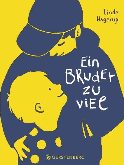 Hagerup, Linde: Ein Bruder zu viel