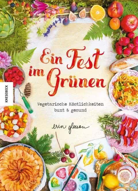 Gleeson, Erin: Ein Fest im Grünen