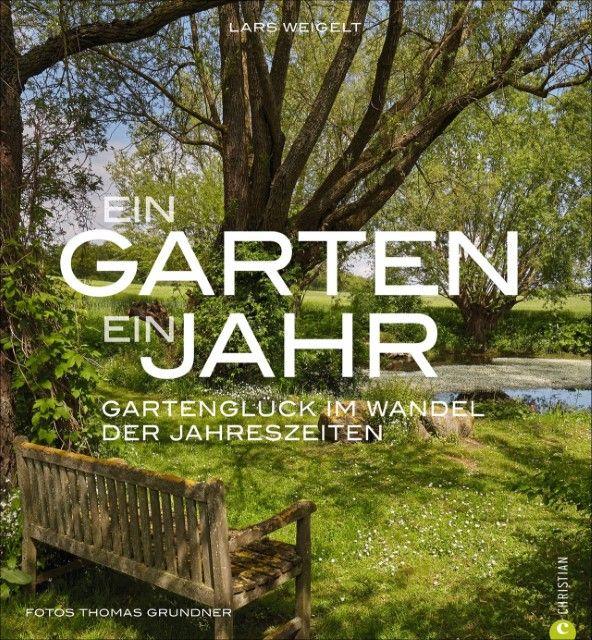 : Ein Garten, ein Jahr