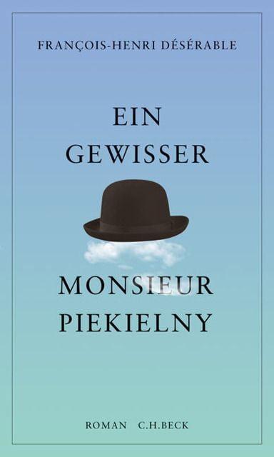 Désérable, François-Henri: Ein gewisser Monsieur Piekielny