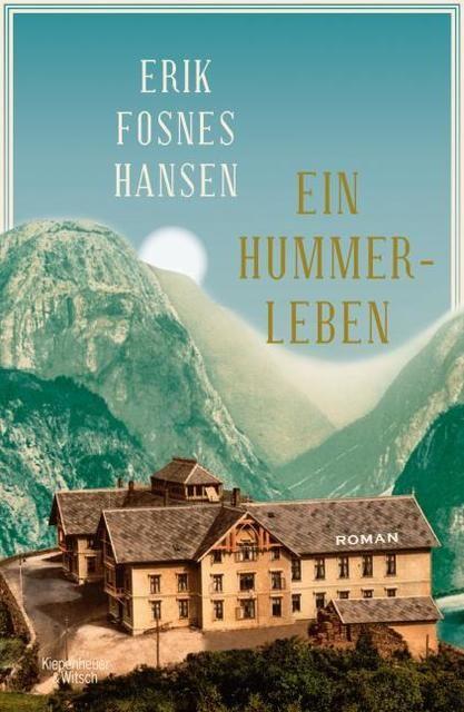 Fosnes Hansen, Erik: Ein Hummerleben