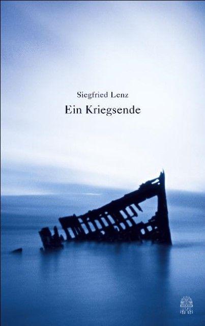 Lenz, Siegfried: Ein Kriegsende