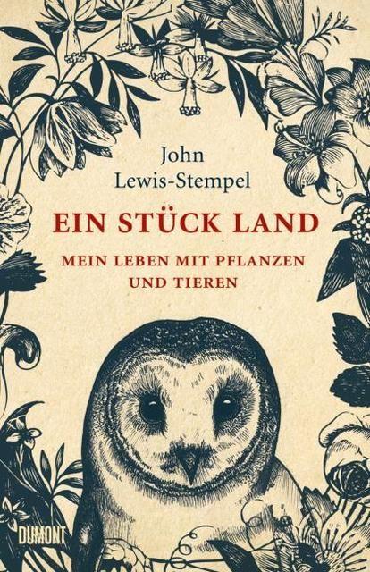 Lewis-Stempel, John: Ein Stück Land