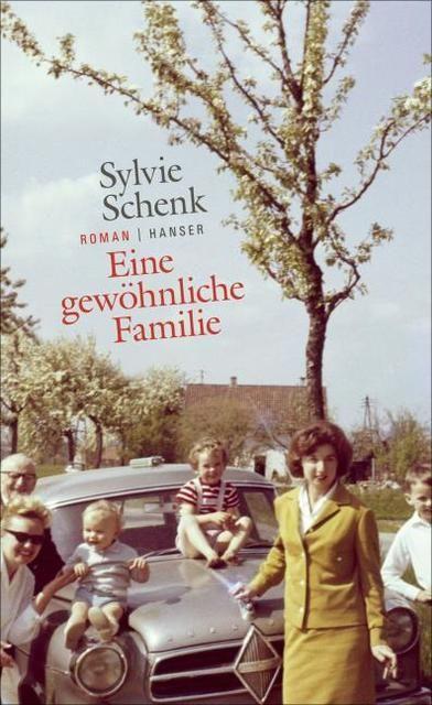 Schenk, Sylvie: Eine gewöhnliche Familie