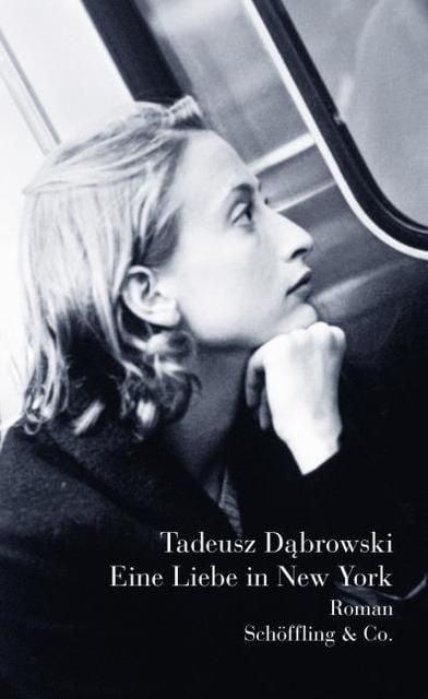 Dabrowski, Tadeusz: Eine Liebe in New York