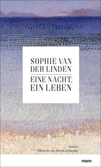 Van der Linden, Sophie: Eine Nacht, ein Leben