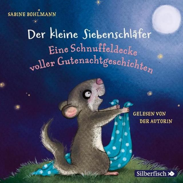 Bohlmann, Sabine: Eine Schnuffeldecke voller Gutenachtgeschichten