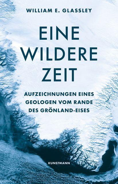 Glassley, William E: Eine wildere Zeit