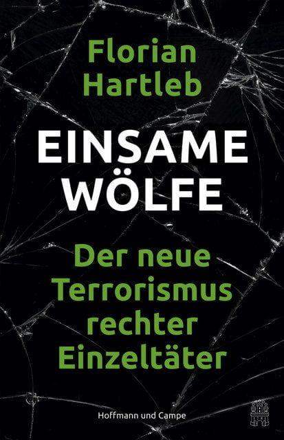 Hartleb, Florian: Einsame Wölfe