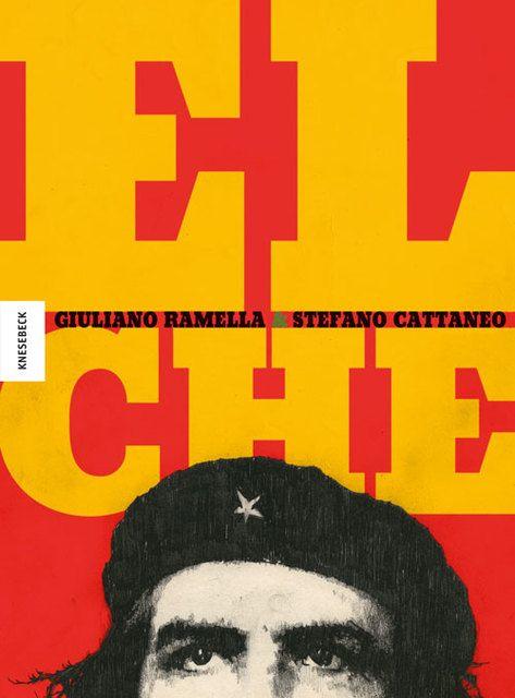 Ramella, Giuliano: El Che