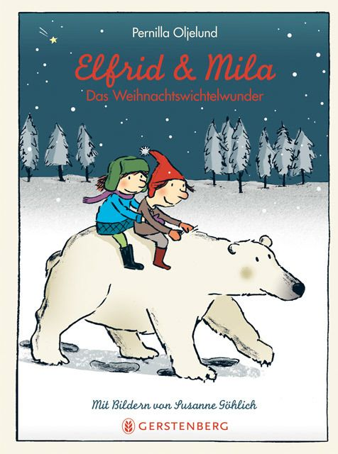 Oljelund, Pernilla: Elfrid & Mila