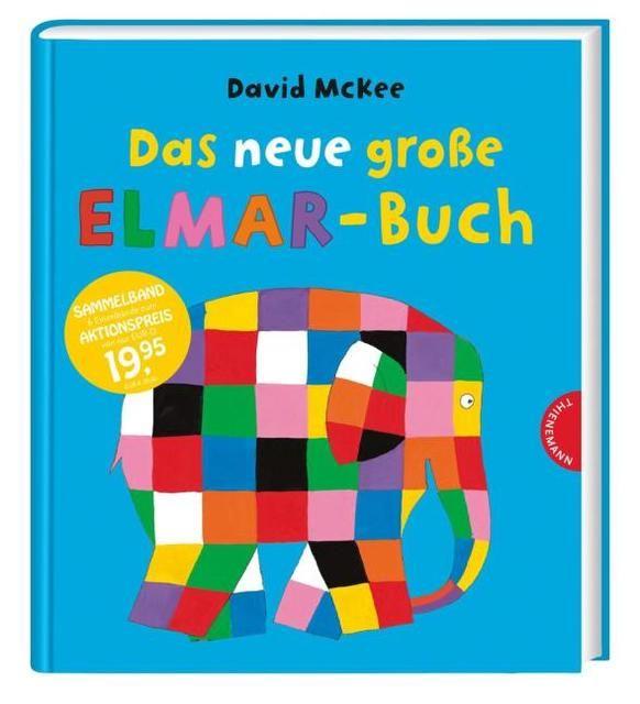 McKee, David: Elmar: Das neue große Elmar-Buch