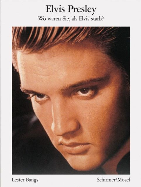 Bangs, Lester: Elvis Presley