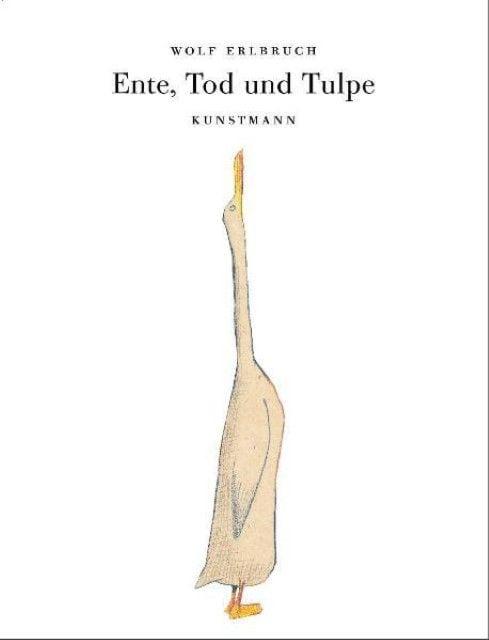 Erlbruch, Wolf: Ente, Tod und Tulpe