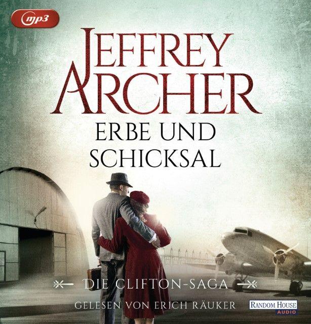 Archer, Jeffrey: Erbe und Schicksal