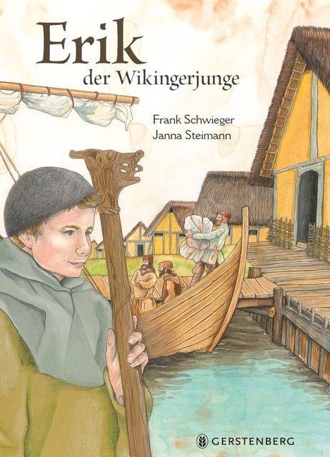 Schwieger, Frank: Erik, der Wikingerjunge