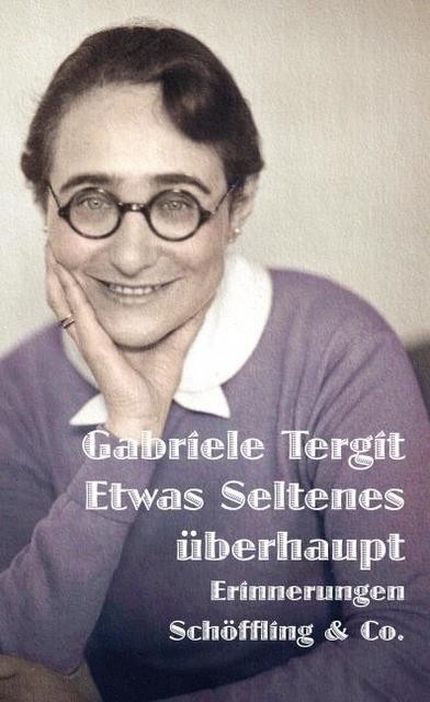 Tergit, Gabriele: Etwas Seltenes überhaupt