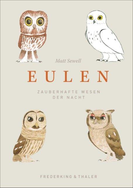 Sewell, Matt: Eulen