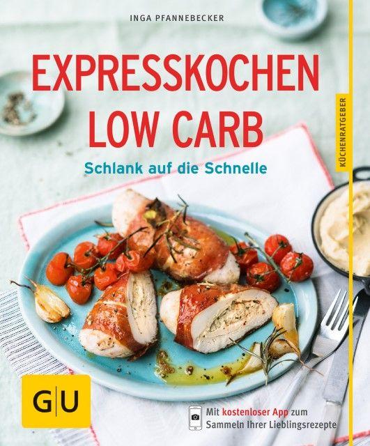 Pfannebecker, Inga: Expresskochen Low Carb