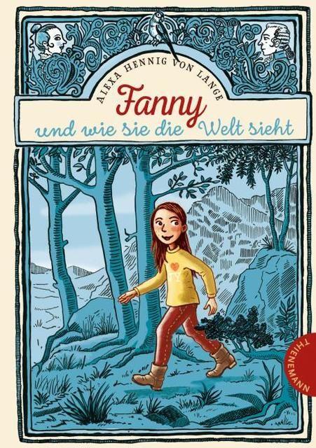 Hennig von Lange, Alexa: Fanny und wie sie die Welt sieht