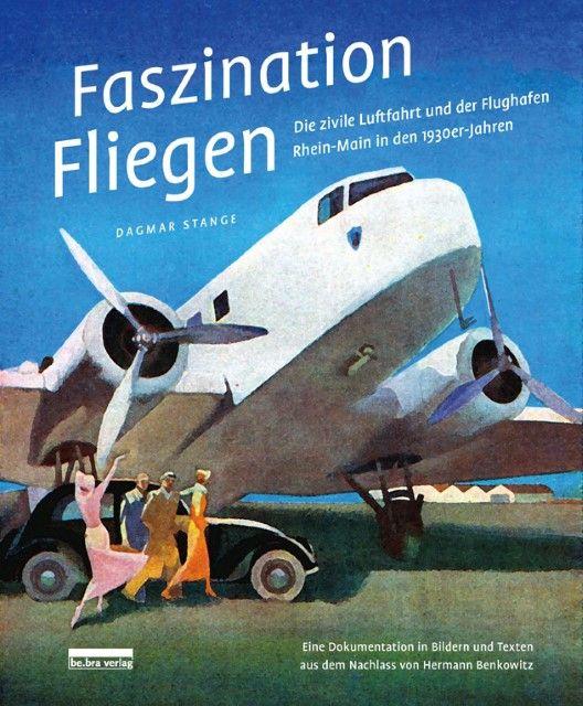 Stange, Dagmar: Faszination Fliegen