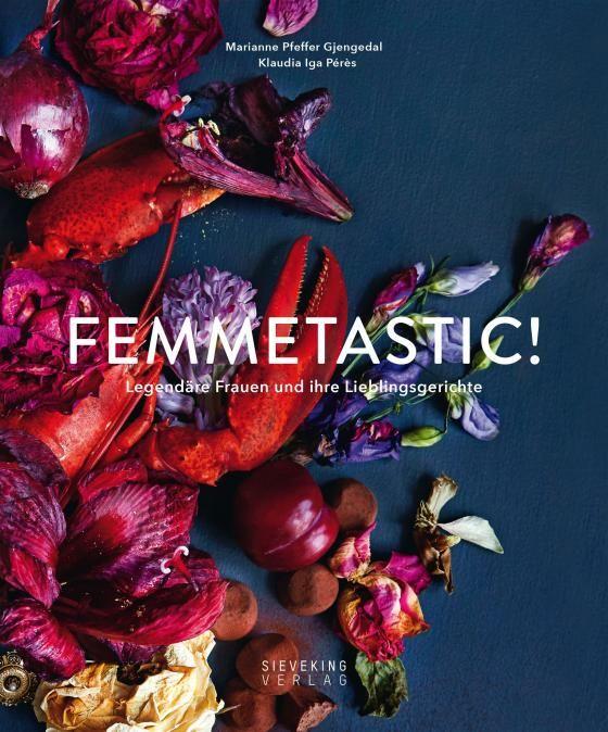 Pfeffer Gjengedal, Marianne/Iga Pérès, Klaudia: Femmetastic!
