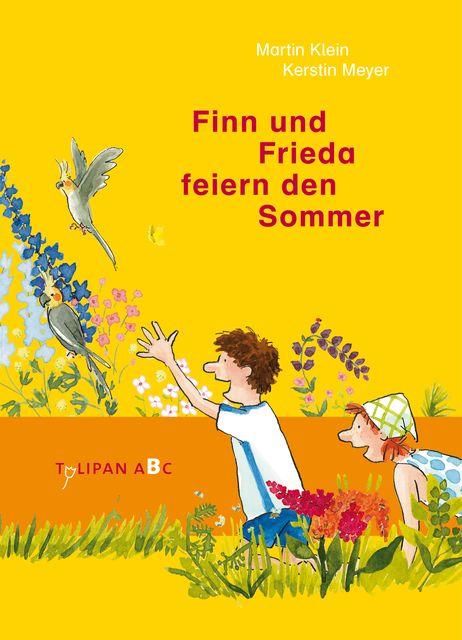 Klein, Martin: Finn und Frieda feiern den Sommer