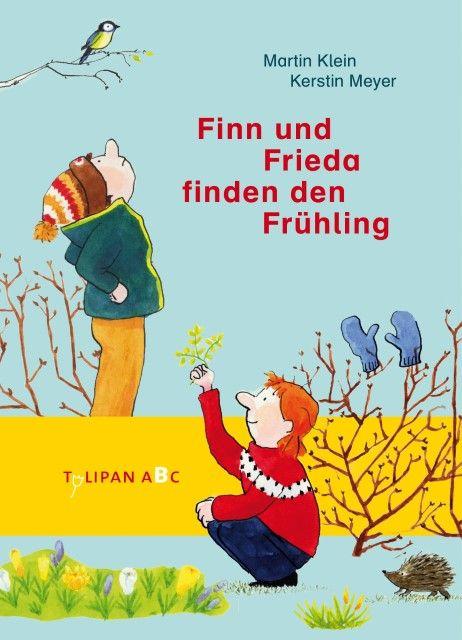 Klein, Martin: Finn und Frieda finden den Frühling