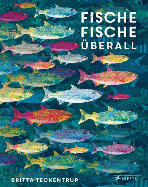 Teckentrup, Britta: Fische, Fische überall