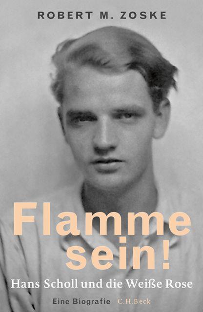Zoske, Robert M: Flamme sein!