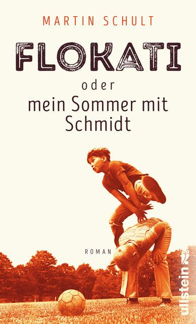 Schult, Martin: Flokati oder mein Sommer mit Schmidt