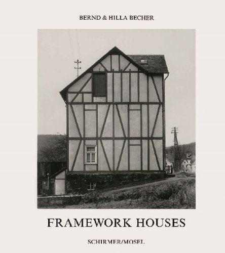 Becher, Bernd und Hilla: Frameworkhouses